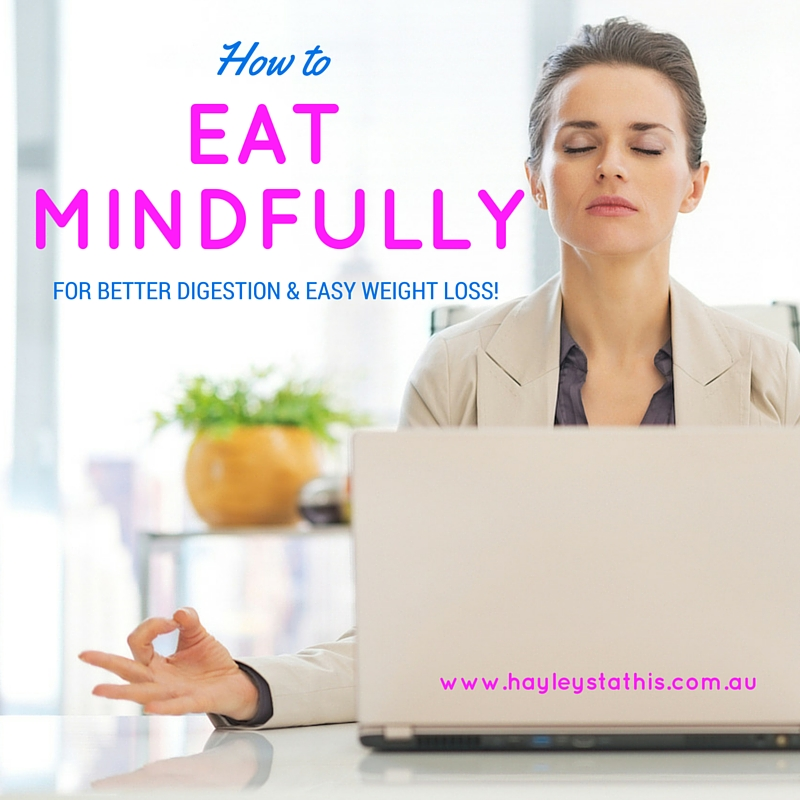 Eat Mindfully for Weight Loss with Hayley Stathis